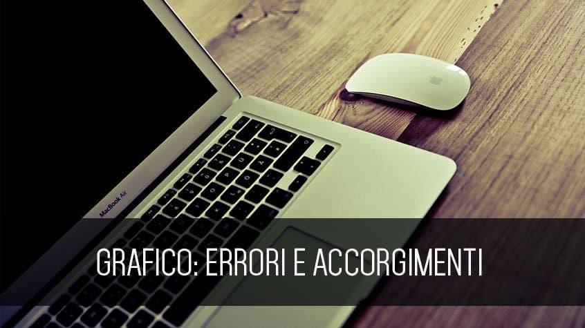 Grafico Errori e Accorgimenti • Grafico Roma Claudio Troisi
